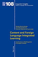 Content and Foreign Language Integrated Learning: Contributions to Multilingualism in European Contexts