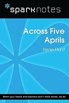Across Five Aprils  SparkNotes Literature Guide   SparkNotes Literature Guide Series