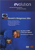 Evolution: Darwin's Dangerous Idea