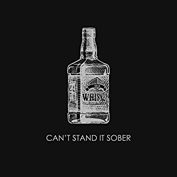 Can't Stand It Sober (Acoustic)