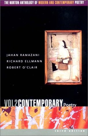 The Norton Anthology of Modern and Contemporary Poetry,...