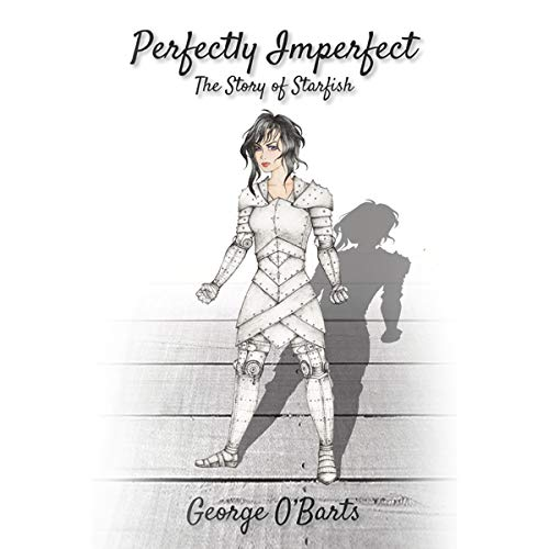 Perfectly Imperfect: The Story of Starfish audiobook cover art