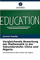 Vergleichende Bewertung der Mathematik in der Sekundarstufe: China und Nigeria