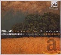 ブラームス:ピアノ協奏曲第1番、ハイドンの主題による変奏曲 (Piano Concerto No 1, Haydn Variations)
