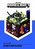 Minecraft, le guide Nether & Ender - Livre officiel Mojang - De 9 à 14 ans de Stephanie Milton