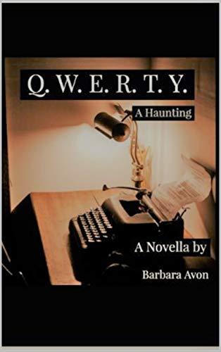 Q.W.E.R.T.Y.: A Haunting (English Edition)