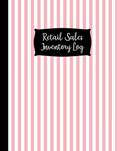 Retail Sales Inventory Log: Large Pink Retail Sales Inventory Management Book - 120 Pages - Inventory Log For Business Stock and Supplies - Perfect Bound