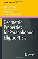 Geometric Properties for Parabolic and Elliptic PDE's (Springer INdAM Series, 47)