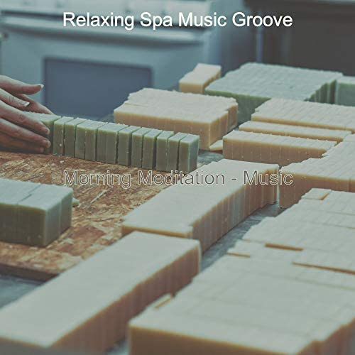 Relaxing Spa Music Groove