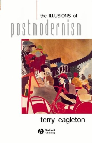 The Illusions of Postmodernism (English Edition)
