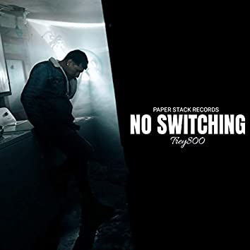 No Switching