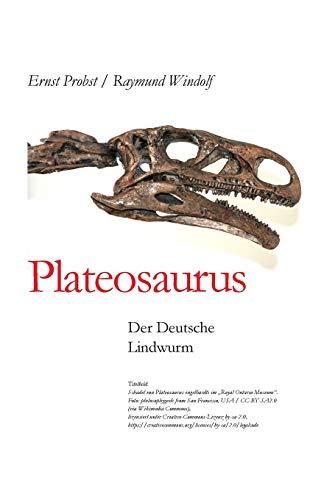 Plateosaurus: Der Deutsche Lindwurm