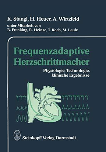 Frequenzadaptive Herzschrittmacher: Physiologie, Technologie, klinische Ergebnisse