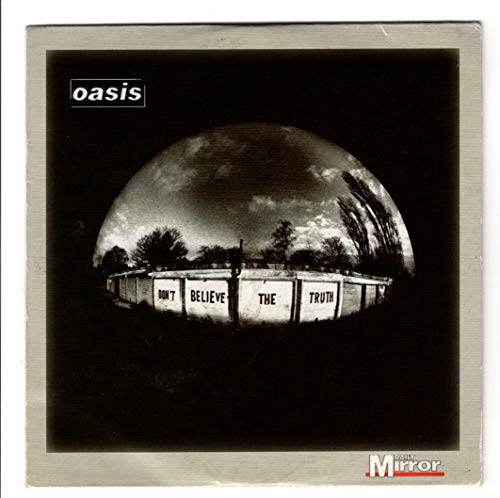 Don't Believe the Truth by Oasis (2005) Audio CD