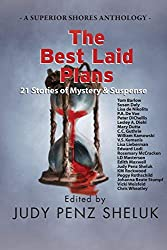The Best Laid Plans: 21 Stories of Mystery & Suspense
