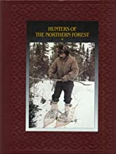Hunters of the Northern Forest (American Indians)