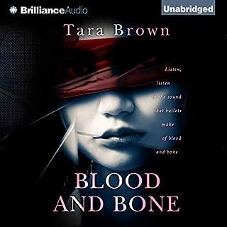 Blood and Bone: Blood and Bone, Book 1 cover art