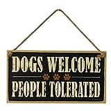 PiniceCore Los Perros Son bienvenidos Personas TOLERADAS Cartel de Madera Granja Decorativo Placa Que cuelga Tablero de la Muestra
