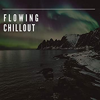 Flowing Chillout, Vol. 1