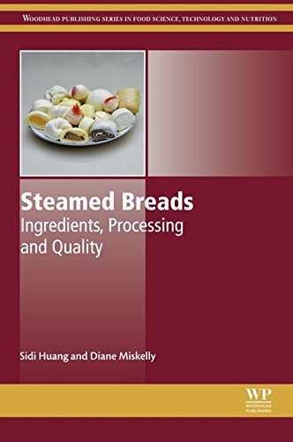 Steamed Breads: Ingredients, Processing and Quality (Woodhead Publishing Series in Food Science, Technology and Nutrition) (English Edition)