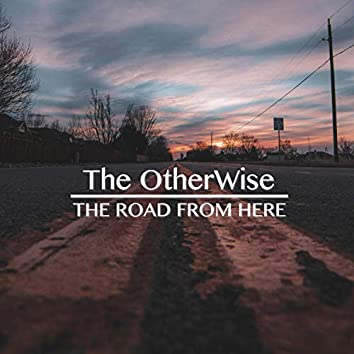 The Road from Here