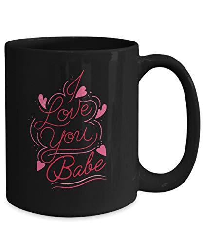 DKISEE Taza de café con texto en inglés 'I Love You Babe, ideal para cumpleaños, Navidad, para mujeres, 325 ml