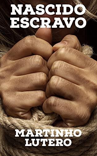 Nascido Escravo: Edição Completa