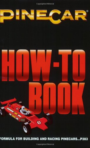 How to Book: Formula for Building & Racing Pine Cars