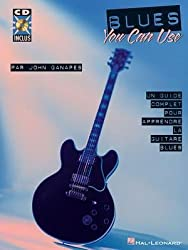 [Blues You Can Use: Un Guide Complet Pour Apprendre La Guitare Blues] [Author: Ganapes, John] [May, 2013]