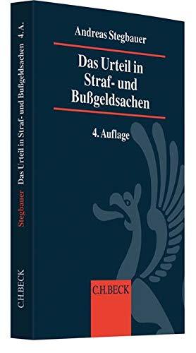 Das Urteil in Straf- und Bußgeldsachen: Erläuterungen, Beispiele, Mustertexte und Textbausteine