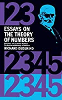 Essays on the Theory of Numbers (Dover Books on Mathematics)