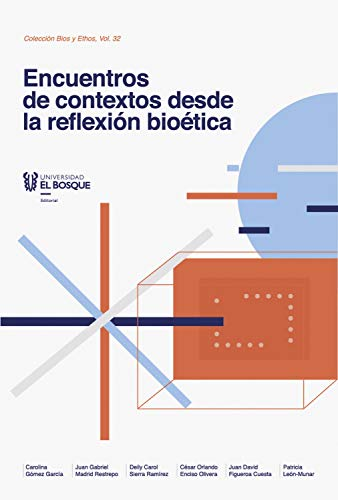Encuentros de contextos desde la reflexión bioética