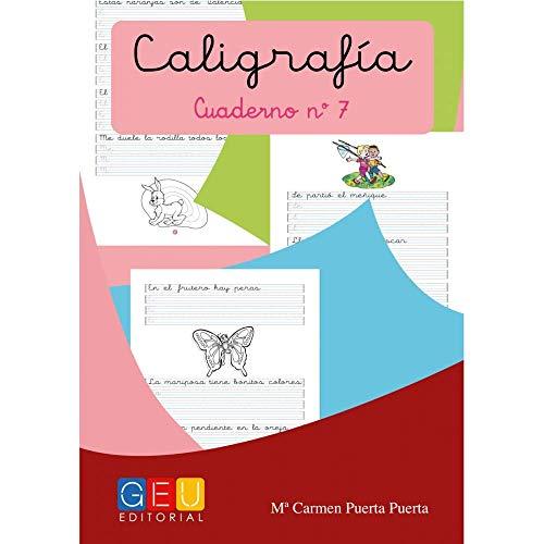 Caligrafía con pauta montessori - Cuaderno 7 / Editorial GEU / Mejora la escritura / Correcta realización del trazo / Pauta Montessori