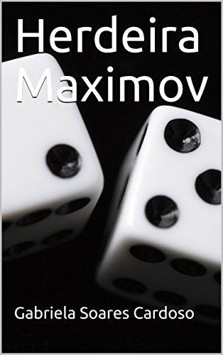 Herdeira Maximov (Império Fragmentado Livro 1)