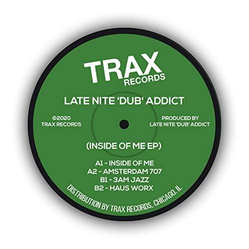Late Nite 'DUB' Addict