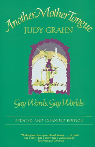 Another Mother Tongue: Gay Words, Gay Worlds