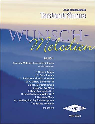 Wunschmelodien Band 1: Über 100 bekannte Themen und Melodien bearbeitet für Klavier: Bekannte Melodien, bearbeitet für Klavier, leicht bis mittelschwer