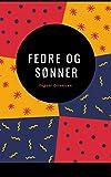 Fedre og sønner (Norwegian Edition)