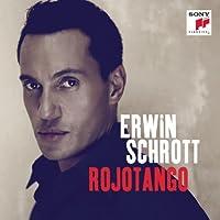 Rojo Tango by Erwin Schrott (2011-05-10)