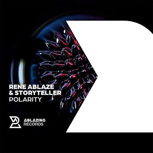 Rene Ablaze & Storyteller