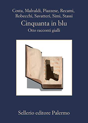 Cinquanta in blu: Otto racconti gialli (Italian Edition)