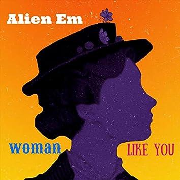 Woman Like You