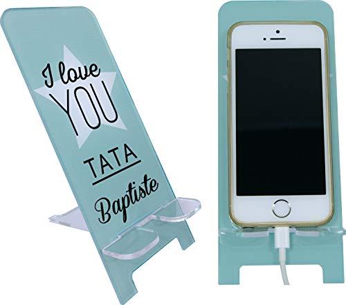 Support de Téléphone portable Personnalisable – I love you Tata (cadeau de noël, anniversaire, tante) contrairement à une coque de Smartphone : socle universel toute marque et modèle mobile Iph.1
