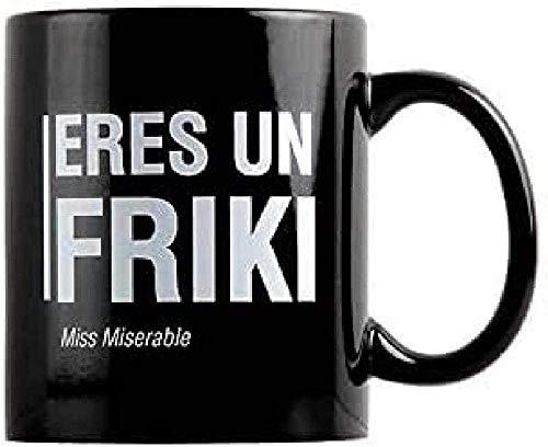 Taza Miss Miserable mensaje Eres un friki - Taza original - Tazas...