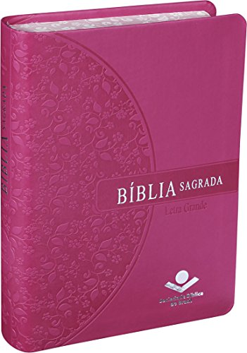 Bíblia Sagrada Letra Grande - Couro sintético Pink: Almeida Revista e Atualizada (ARA)