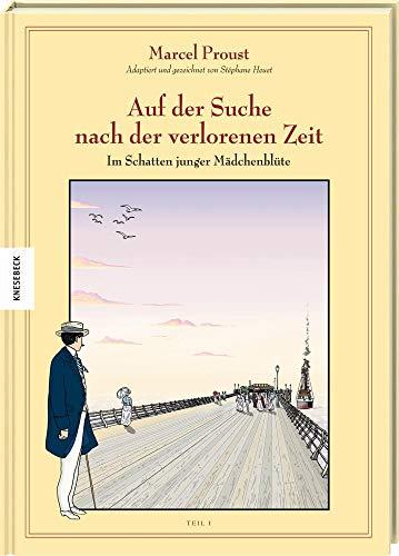 Auf der Suche nach der verlorenen Zeit (Band II): Im Schatten junger Mädchenblüte (1). Graphic Novel nach Marcel Proust