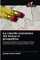 La crescita economica del Ghana in prospettiva