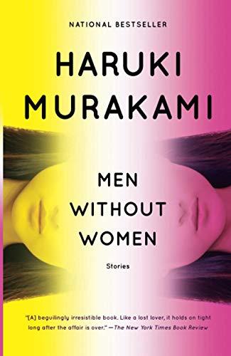Compare Textbook Prices for Men Without Women: Stories Vintage International Unabridged Edition ISBN 9781101974520 by Murakami, Haruki,Gabriel, Philip,Goossen, Ted