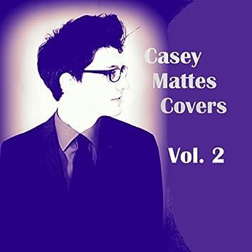 Casey Mattes Covers Vol. 2