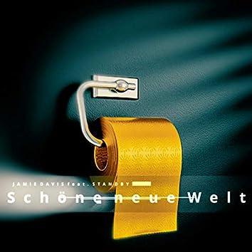 Schöne neue Welt (feat. Standby)